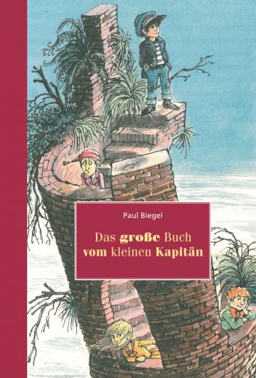 Das große Buch vom kleinen Kapitän  Paul Biegel    Carl Hollander
