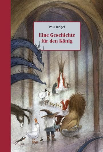 Eine Geschichte für den König  Paul Biegel    Linde Faas
