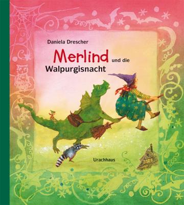Merlind und die Walpurgisnacht Daniela Drescher  Daniela Drescher