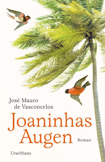Joaninhas Augen José Mauro de Vasconcelos