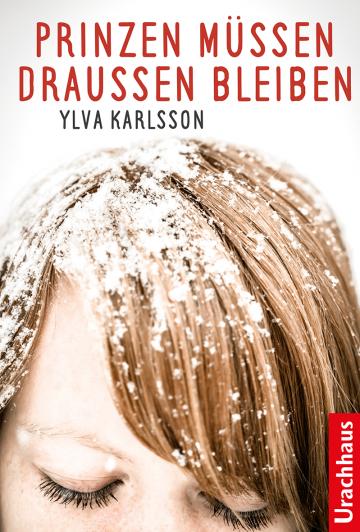 Prinzen müssen draussen bleiben Ylva Karlsson