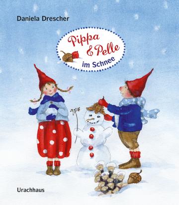 Pippa und Pelle im Schnee  Daniela Drescher
