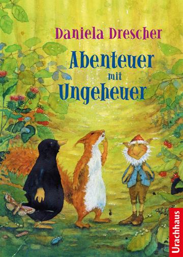 Abenteuer mit Ungeheuer Daniela Drescher