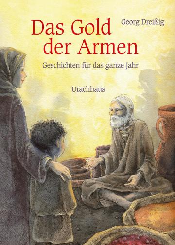 Das Gold der Armen Georg Dreißig