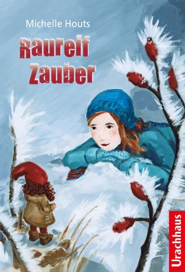 Raureif-Zauber Michelle Houts  Nina Schmidt