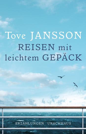 Reisen mit leichtem Gepäck  Tove Jansson