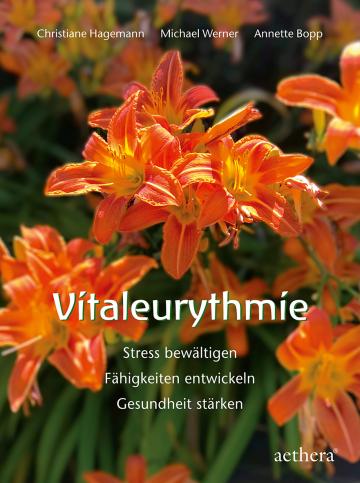 Vitaleurythmie  Annette Bopp ,  Christiane Hagemann ,  Michael Werner