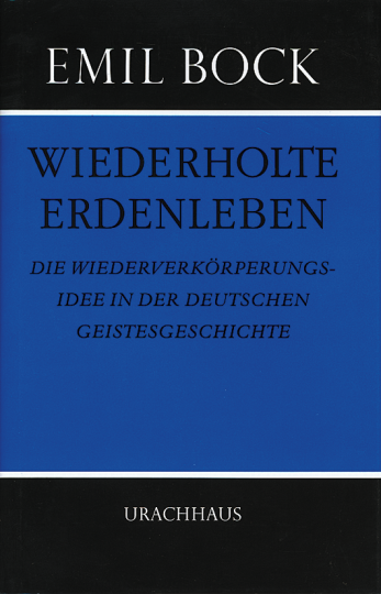Wiederholte Erdenleben  Emil Bock