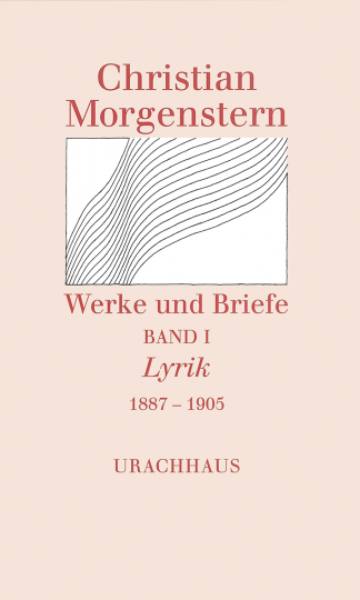Band 1: Lyrik 1887–1905 Christian Morgenstern Martin Kießig, Reinhardt Habel