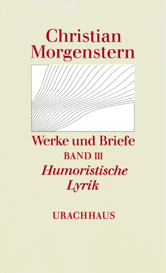 Band 3: Humoristische Lyrik  Christian Morgenstern   Maurice Cureau ,  Reinhardt Habel