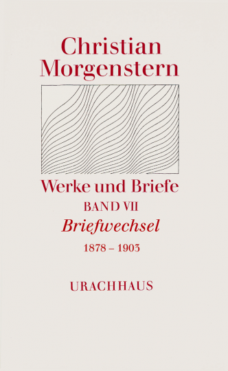 Band 7: Briefwechsel 1878–1903  Christian Morgenstern   Katharina Breitner ,  Reinhardt Habel