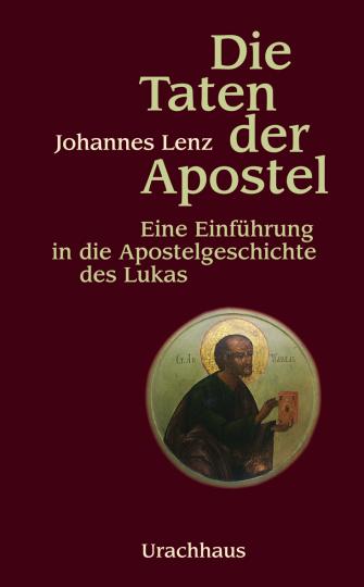 Die Taten der Apostel  Johannes Lenz