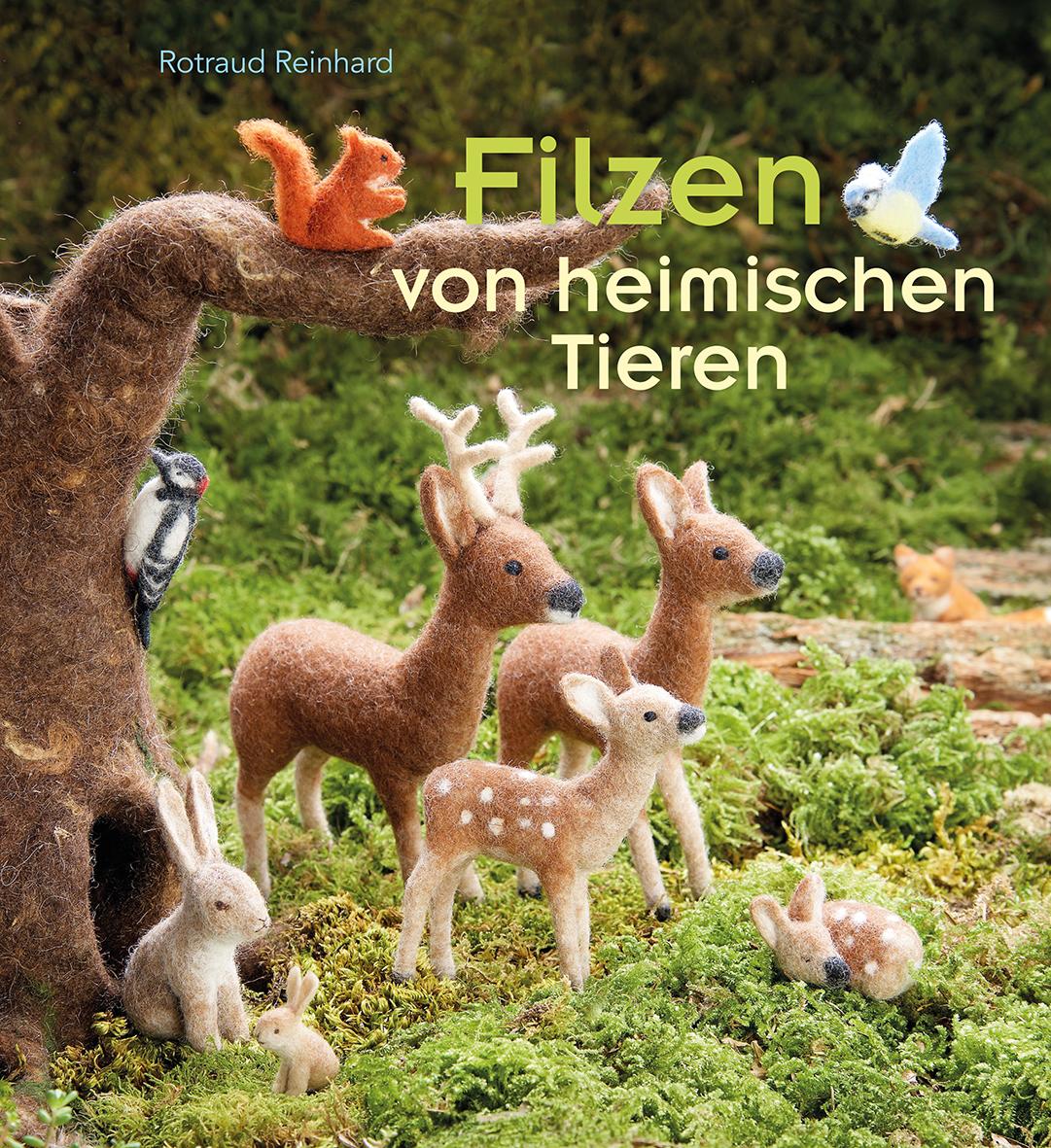 Filzen Von Heimischen Tieren Verlag Urachhaus