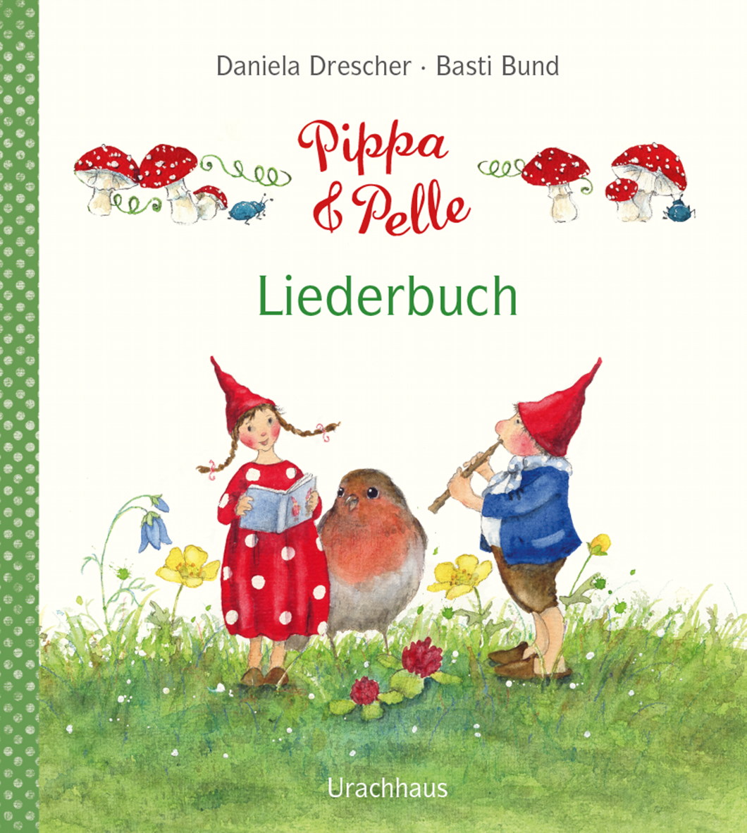 Pippa und Pelle – Liederbuch   Verlag Urachhaus