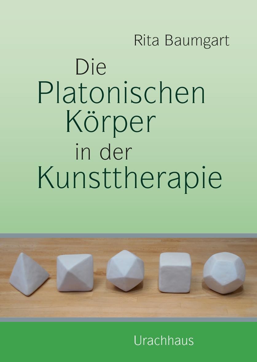 Die platonischen Körper in der Kunsttherapie | Verlag Urachhaus